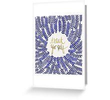 Treat Yo Self – Navy Greeting Card