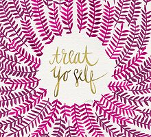 Treat Yo Self – Pink by Cat Coquillette