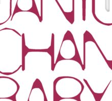 Quantum Mechanics, Baby! Color # 5^3 Sticker