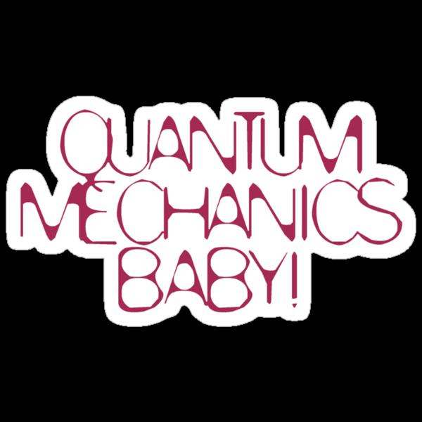 Quantum Mechanics, Baby! Color # 5^3 by eritor