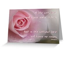 A life with love . . . Greeting Card