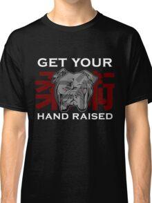 """Get Your Hand Raised"" - Jiu Jitsu Bulldog Classic T-Shirt"