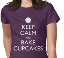 Keep Calm and Bake Cupcakes Womens Fitted T-Shirt