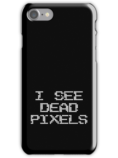 I see dead pixels - white ink by geekchic  tees