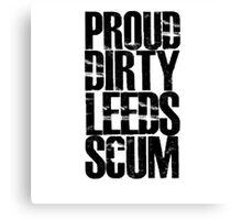 Leeds Scum  Canvas Print