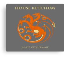 House Ketchum - Gotta Catchem' All Pokemon Game of Thrones Crossover Canvas Print