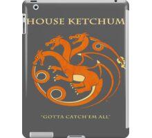 House Ketchum - Gotta Catchem' All Pokemon Game of Thrones Crossover iPad Case/Skin