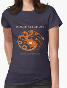 House Ketchum - Gotta Catchem' All Pokemon Game of Thrones Crossover Womens Fitted T-Shirt