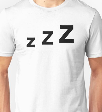 Sleep zzz Unisex T-Shirt