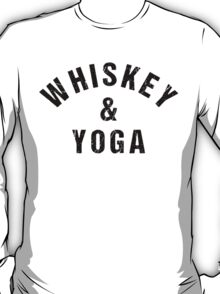 Whiskey And Yoga T-Shirt