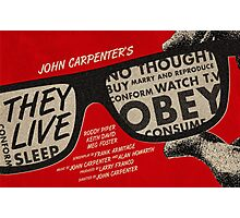They Live alternative movie poster Photographic Print