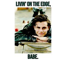 Livin' On the Edge, Babe. Photographic Print