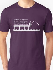 Fishing For Compliments in white Unisex T-Shirt