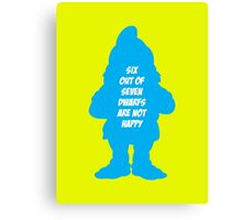 6 out of 7 dwarfs are not happy Canvas Print