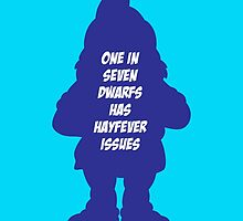 1 in 7 dwarfs has hayfever issues by monsterplanet