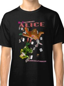 Max Scratchmann's ALICE - Down the Rabbit Hole Classic T-Shirt