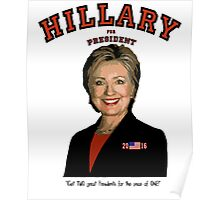 Hillary:  TWO great Presidents for price of one! Poster