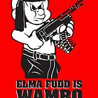 Elmer Fudd is Wambo First Bwood by monsterplanet