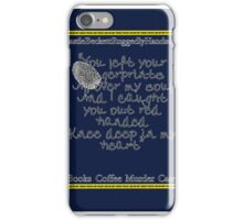 Finger prints all over iPhone Case/Skin