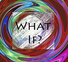 What If that is the question by cherie hanson