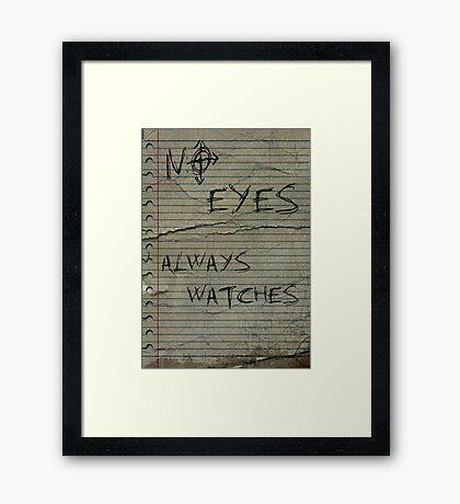 NO EYES Framed Print