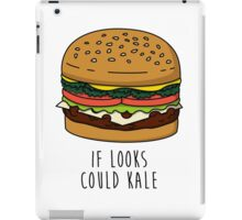If Looks Could Kale iPad Case/Skin