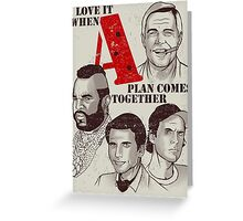 Love it when A plan comes toguether Greeting Card
