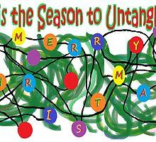 "'Tis the Season To Untangle"" by Jana Gilmore"