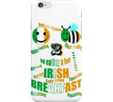happy2bee eating a full irish breakfast iPhone Case/Skin