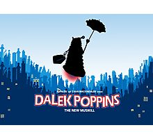 Dalek Poppins  Photographic Print