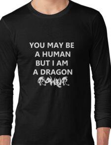 I AM A DRAGON Long Sleeve T-Shirt