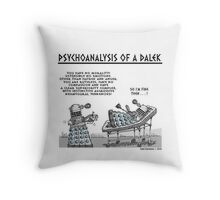 PSYCHOANALYSIS OF A DALEK Throw Pillow