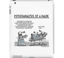 PSYCHOANALYSIS OF A DALEK iPad Case/Skin
