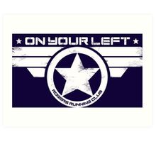 """""""On Your Left"""" Version 5 Distressed Print (also available in blue on white) Art Print"""