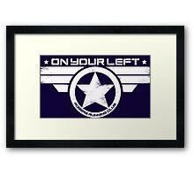 """On Your Left"" Version 5 Distressed Print (also available in blue on white) Framed Print"