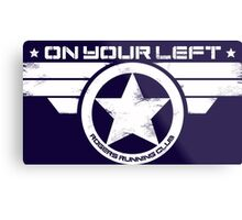 """""""On Your Left"""" Version 5 Distressed Print (also available in blue on white) Metal Print"""