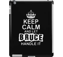 Keep Calm and Let Bruce - T - Shirts & Hoodies iPad Case/Skin