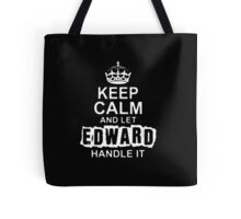 Keep Calm and Let Edward - T - Shirts & Hoodies Tote Bag