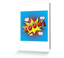 boom Greeting Card