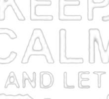 Keep Calm and Let Frank - T - Shirts & Hoodies Sticker