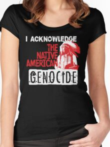 NATIVE AMERICAN GENOCIDE Women's Fitted Scoop T-Shirt