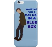 Doctor Who- 11th Matt Smith- Mad man in a blue box  iPhone Case/Skin