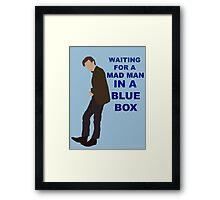 Doctor Who- 11th Matt Smith- Mad man in a blue box  Framed Print