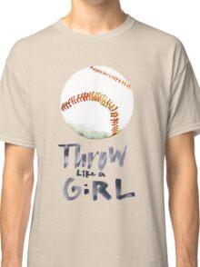 Throw Like a Girl Classic T-Shirt