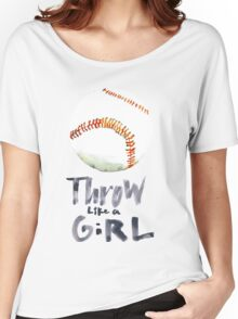 Throw Like a Girl Women's Relaxed Fit T-Shirt