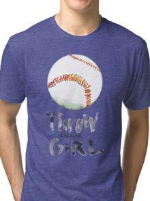 Throw Like a Girl Tri-blend T-Shirt