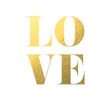 LOVE Faux Gold Foil by tshirtstylist