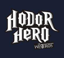 t-shirt hodor , t-shirt got , t-shirt hero of westeros , guitar hero , video game , by KokoBlacksquare
