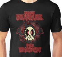 From Duskull till dawn Unisex T-Shirt