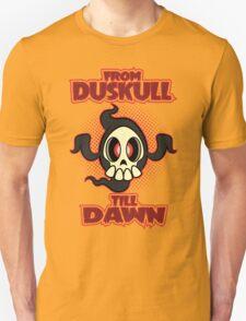 From Duskull till dawn Unisex T-Shirt